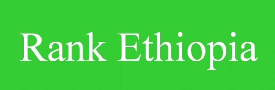 Rankethiopia.com Profile Picture