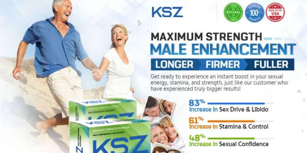 Advantages of KSZ Male Enhancement towards Your Sexual Health!!