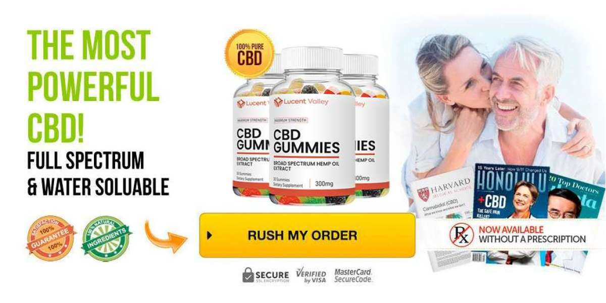 Lucent Valley CBD Gummies Natural Formula To Eliminate Pains & Anxiety