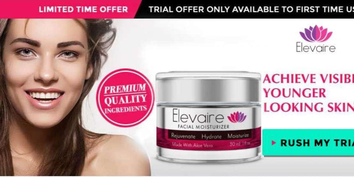Elevaire Skin Cream Reviews – Restore Vitality & Get Healthy Skin!