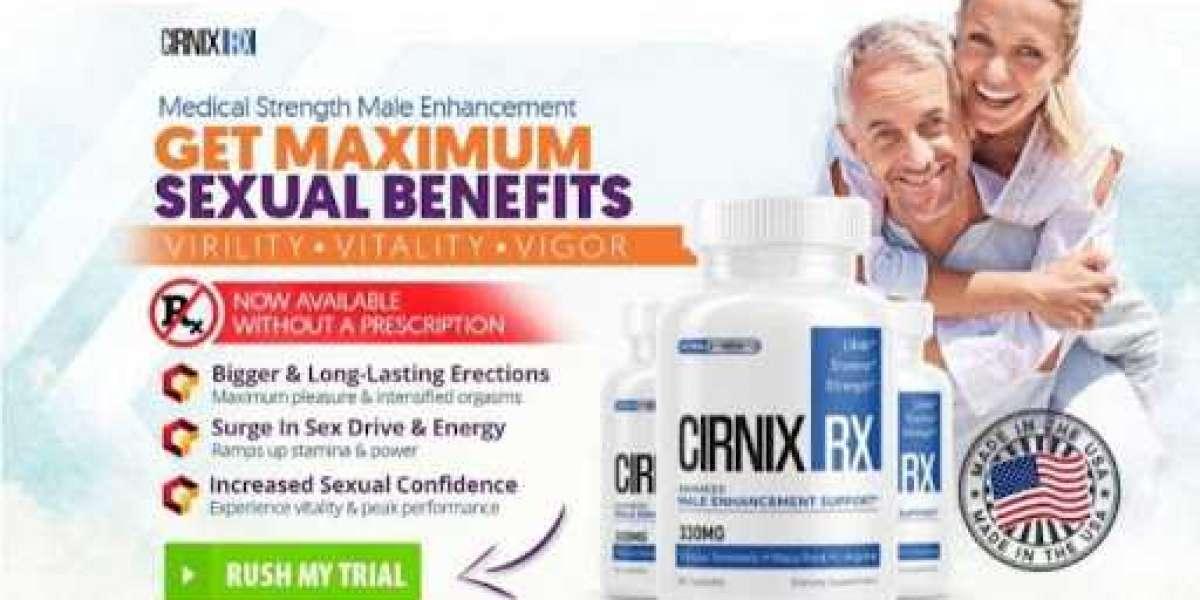 Cirnix RX Male Enhancement-Increase Vigor, Virility & Vitality Naturally! *Shocking Review*