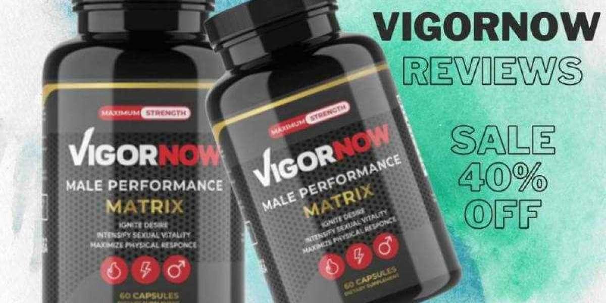 VigorNow Male Performance - 100% Natural Ingredients !