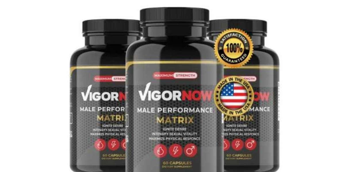 VigorNow 100% Powerful Male Enhancement Benefits And Price Where To Buy?
